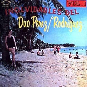 DUO PEREZ - RODRIGUEZ - Inolvidables Vol.1 - LP