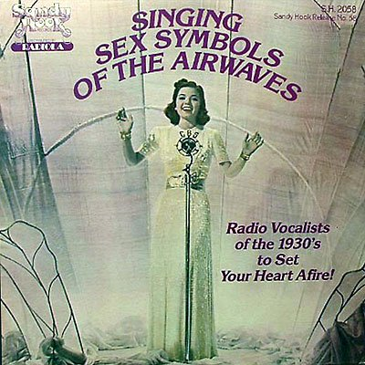 SINGING SEX SYMBOLS OF THE AIRWAVES - Various Artist - CD