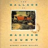 ROBERT JAMES WALLER - The Ballads of Madison County (1993) - CD