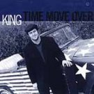 KING - Time Move Over (2001) - CD