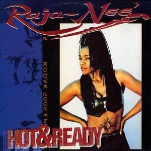 RAJA - NEE  -  Hot & Ready (1994) - CD
