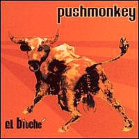 PUSHMONKEY - El Biche (2001) [Enhanced] - CD