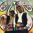 AFRO - RICAN - Lets See What Happens - CD