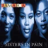 SISTERS OF PAIN - Jamaica (1998) - CD
