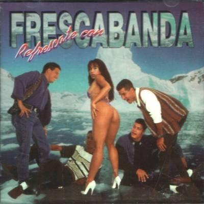 FRESCABANDA - Refrescate Con Frescabanda (1994) - CD