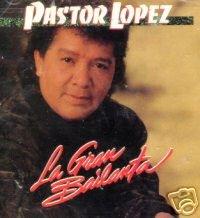 PASTOR LOPEZ - La Gran Bailanta (1994)- CD