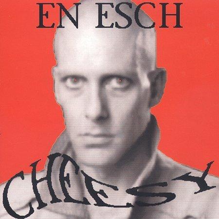 EN ESCH - Cheesy (1993) - CD