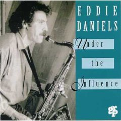 EDDIE DANIELS - Under the Influence (1993) - CD