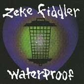 ZEKE FIDDLER - Waterproof (1993) - CD
