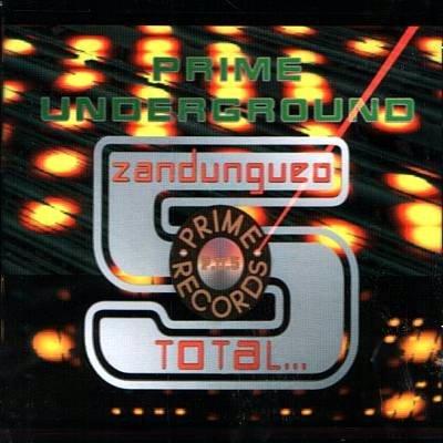 ZANDUNGUEO TOTAL-Prime Underground (1999) - CD