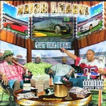 MAJOR LEAGUE - Out Tha Park (2000) [PA] - CD