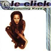 LE CLICK - Le Click Featuring Kayo - Tonight is the Night (1997) - CD