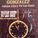 ODILIO GONZALEZ - Faltan Cinco Pa' La Doce - Cassette Tape