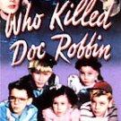 WHO KILLED DOC ROBBIN? (1948) - Sealed DVD
