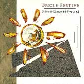 UNCLE FESTIVE - Drive Down The Sun (1992) - CD