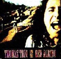 THOMAS TRIO AND THE RED ALBINO (1992) - CD