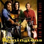 THE REMINGTONS - Aim for the Heart (1993)  - CD