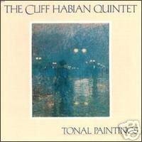 CLIFF HABIAN QUINTET - Tonal Paintings (1988) - Cassette Tape