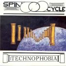 SPIN CYCLE - Technophobia (1992) - CD