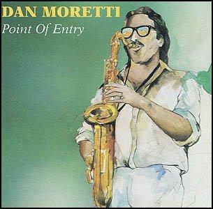 DAN MORETTI - Point Of Entry (1991) - CD