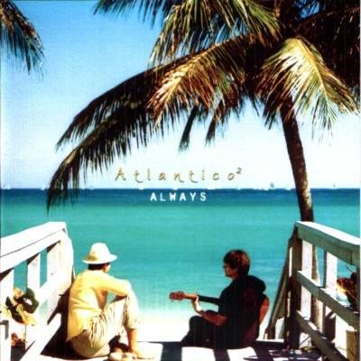 ATLANTICO 2 - Always - CD