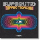 SUPERLITIO - Tripping Tropicana (2004) - CD