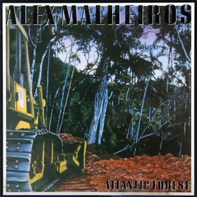 ALEX MALHEIROS - Atlantic Forest (1985) - Cassette Tape