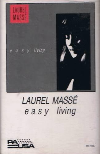 LAUREL MASSE - Easy Living (1986) - Cassette Tape