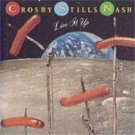 CROSBY, STILL & NASH - Live It Up (1990) - Cassette Tape