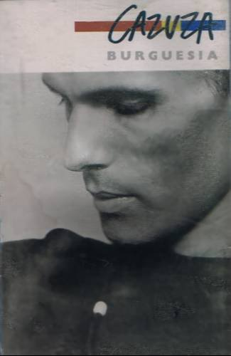 CAZUZA - Burguesia (1989) - Cassette Tape