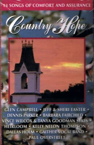 COUNTRY HOPE - 13 Songs Of Comfort And Assurance (1994) - Cassette Tape