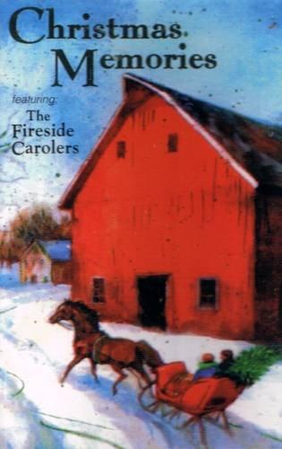 THE FIRESIDE CAROLERS - Christmas Memories - Cassette Tape