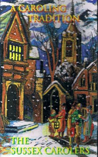 THE SUSSEX CAROLERS - A Caroling Tradition - Christmas Cassette Tape