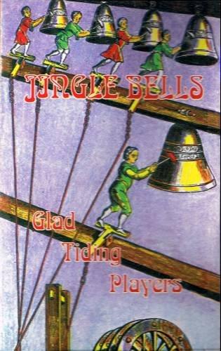 GLAD TIDING PLAYERS - Jingle Bells - Cassette tape