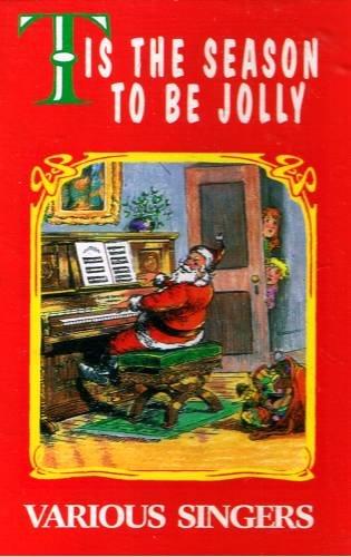 TIS THE SEASON TO BE JOLLY - Various Singers - Christmas Cassette tape