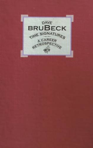 DAVE BRUBECK - Time Signatures - A Career Retrospective (1992) - 4 Cassette Box