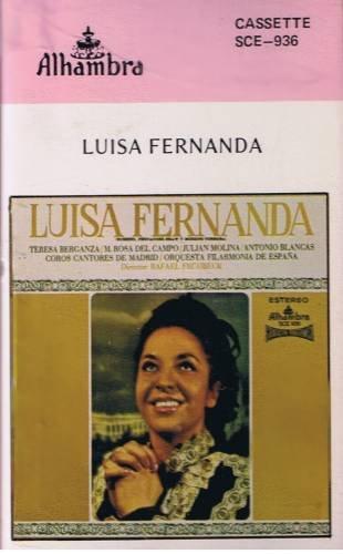 LUISA FERNANDA - Zarzuela - Cassette Tape