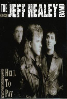 THE JEFF HEALEY BAND - Hell To Pay (199) - Cassette Tape Promo