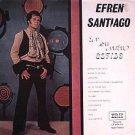 EFREN SANTIAGO - En Su Nuevo Estilo - LP