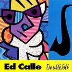 ED CALLE - Doubletalk - CD Promo (1996) - 2 CD's