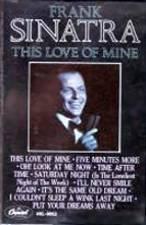 FRANK SINATRA - This Love Of Mine (1984) - Cassette Tape