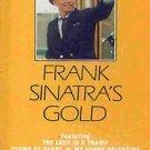 FRANK SINATRA - Frank Sinatra's Gold (1983) - Cassette Tape