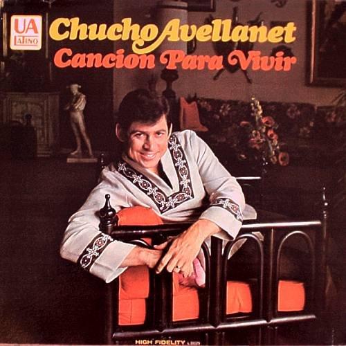 CHUCHO AVELLANET - Cancion Para Vivir (1968) - LP