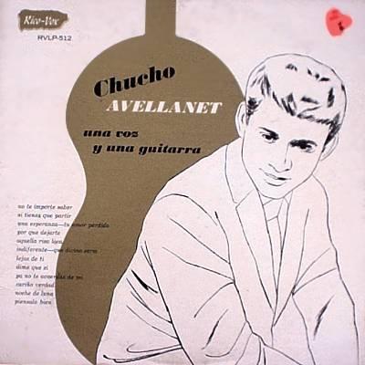 CHUCHO AVELLANET - Una Voz Y Una Guitarra - LP