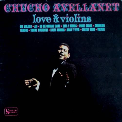 CHUCHO AVELLANET - Love & Violins - LP