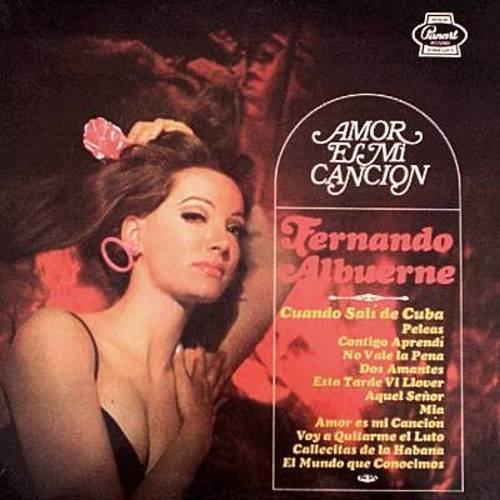 FERNANDO ALBUERNE - Amor Es Mi Cancion - LP