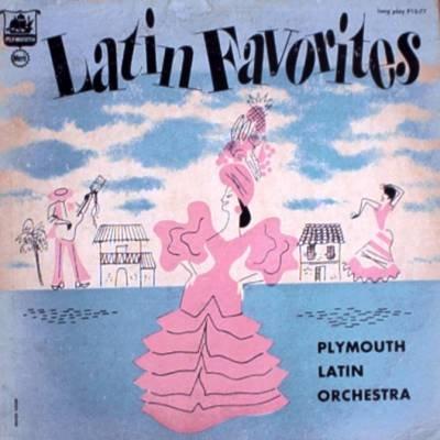 PLYMOUTH LATIN ORCHESTRA  - Latin Favorites - LP