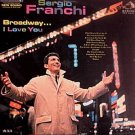 SERGIO FRANCHI - Broadway...I Love You (1963) - LP