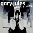 GARY JULES - Broke Window (2004) - CD Single