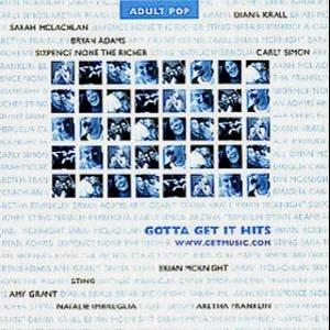 VARIOUS ARTIST - Gotta Get It Hits (Adult Pop) (2000) - CD